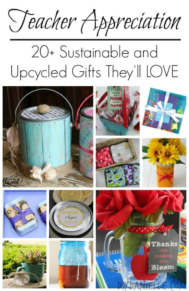 Teacher Appreciation: 20+ Sustainable and Upcycled Gifts They'll LOVE