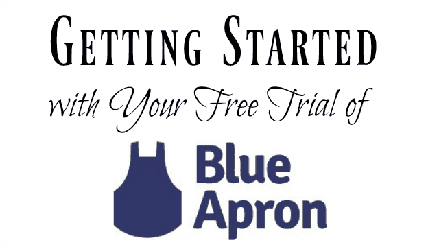 How to use your Blue Apron free trial