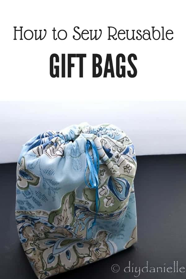 How to sew reusable gift bags.