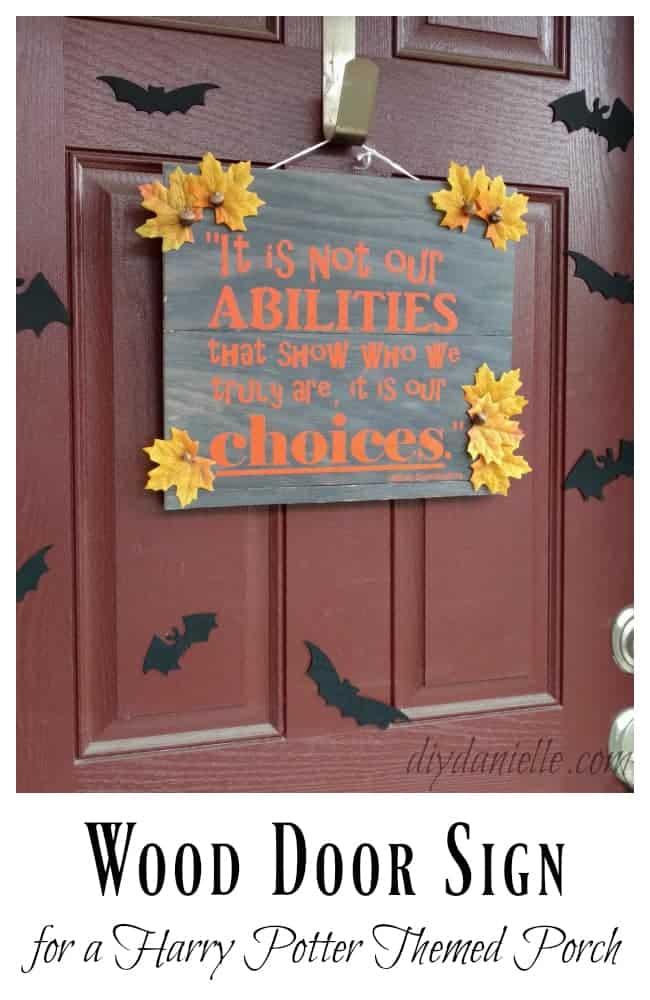 Easy DIY Front Door Sign & Front Door Sign for a Harry Potter Themed Porch - DIY Danielle