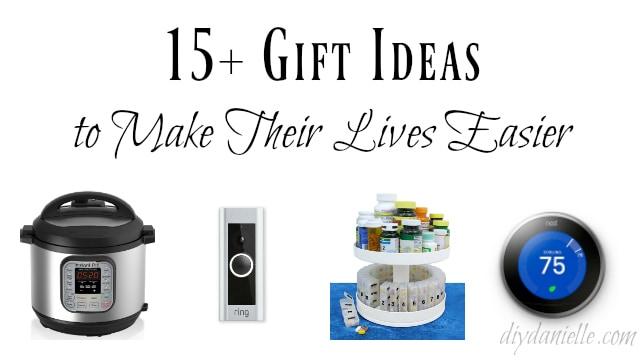 15+ Gift Ideas to Make Their Life Easier