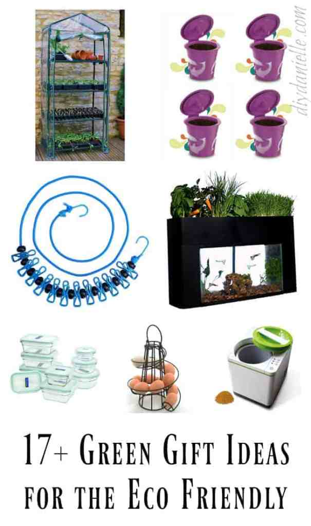 17+ Green Gift Ideas for the Eco Friendly People in Your Life!