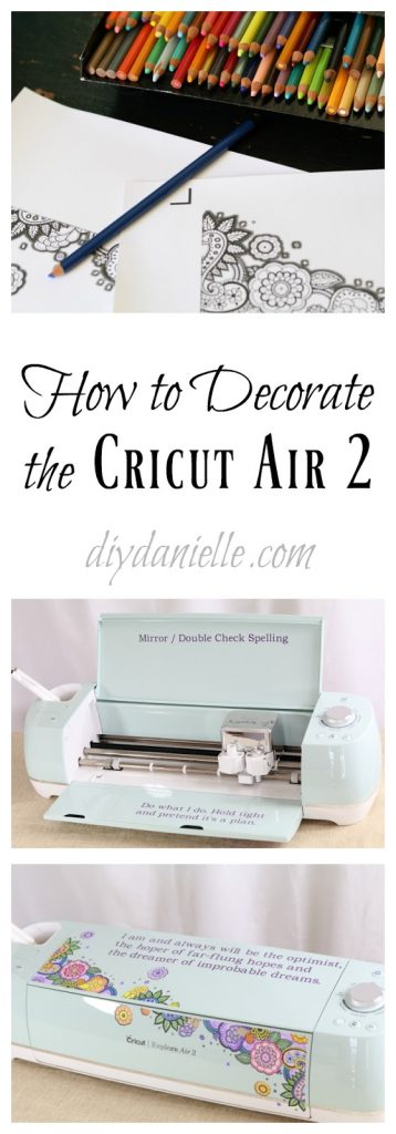 How to decorate the Cricut Air 2.