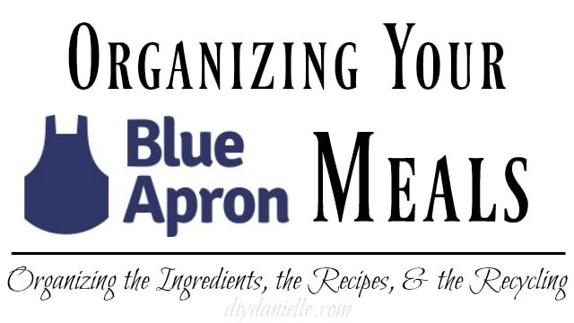 How to organize Blue Apron meals