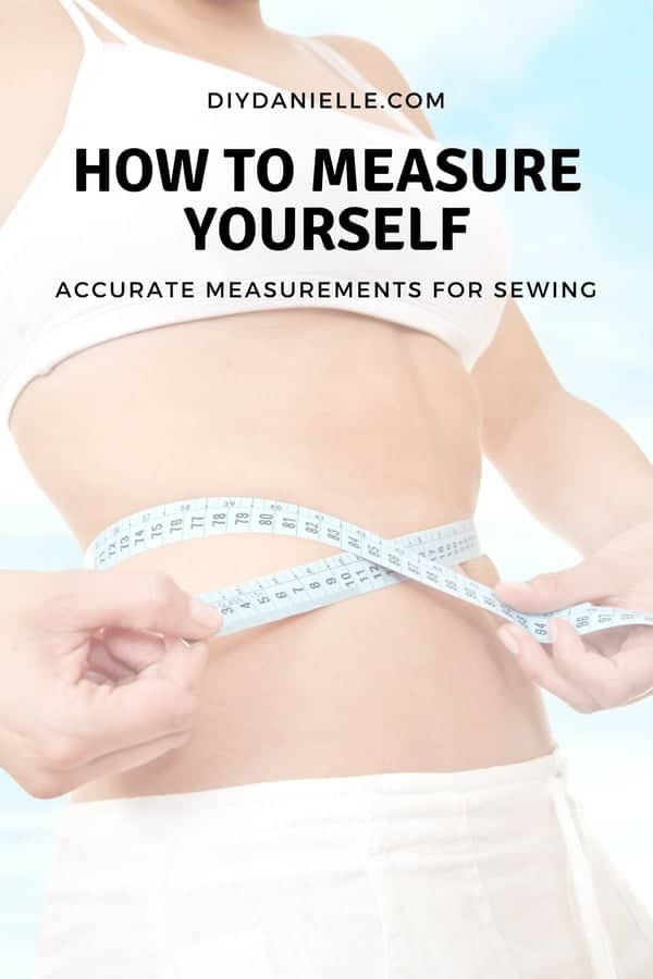 How to measure yourself accurately.
