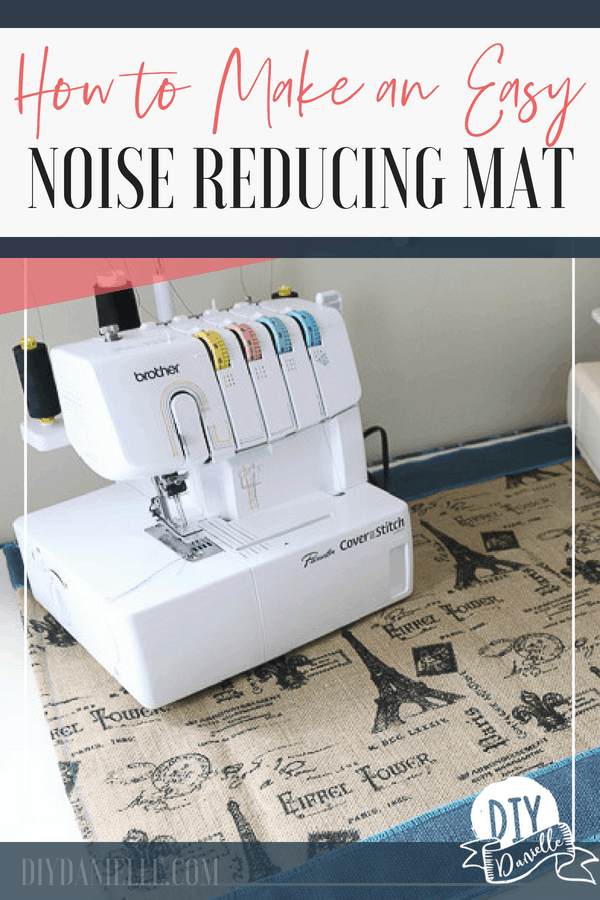 How to make a mat that will reduce the noise that your serger and coverstitch make. This easy project is an attractive addition to your sewing room.