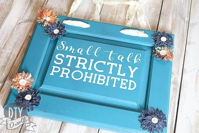 Small Talk Strictly Prohibited Sign for Introverts: Blue with fabric flowers.