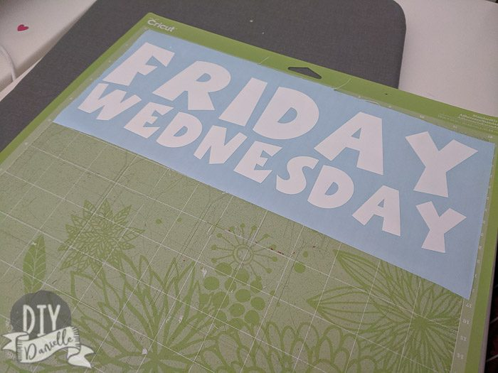 Oracel 751 vinyl on Cricut mat. Days of the week to label garbage and recycling bins.