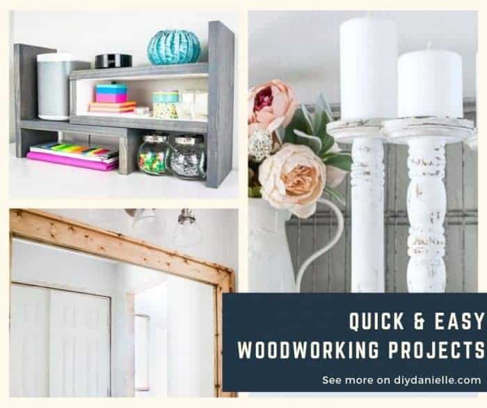Quick & Easy Woodworking Project Ideas to help organize, decorate, and improve your home.