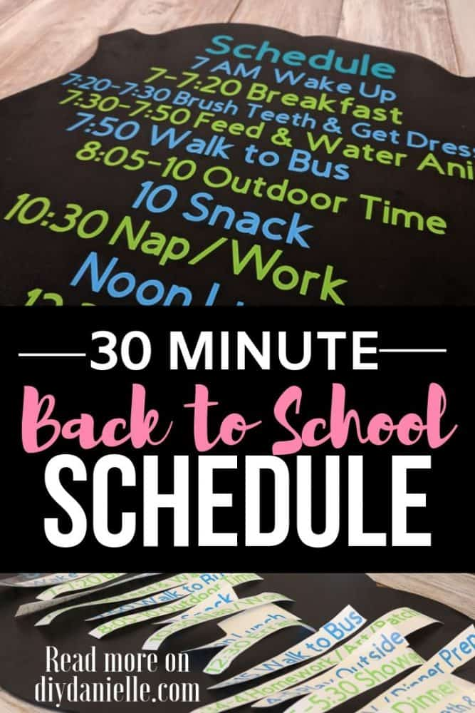 Create an easy 30 minute Back to School schedule for your kids and yourself to help keep you on track this year! Super easy with your Cricut.