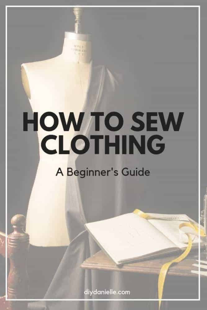 How to Cut and Sew Clothing: A Detailed Beginner's Guide