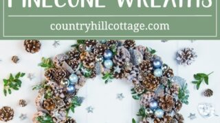 3 Pinecone Wreath Ideas: Classic, Icy, Rose Gold