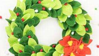 DIY Christmas Felt Wreath with Felt Poinsettia 2 Ways