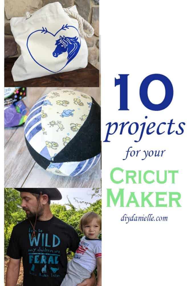 10 Projects to make with your Cricut Maker and what they'll teach you!