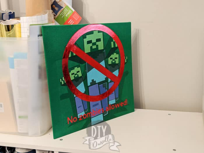 """No zombies allowed"" Minecraft sign for a bedroom."
