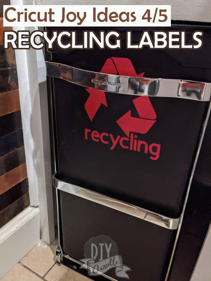 Cricut Joy Ideas 4/5: Labeling the Recycling Bins