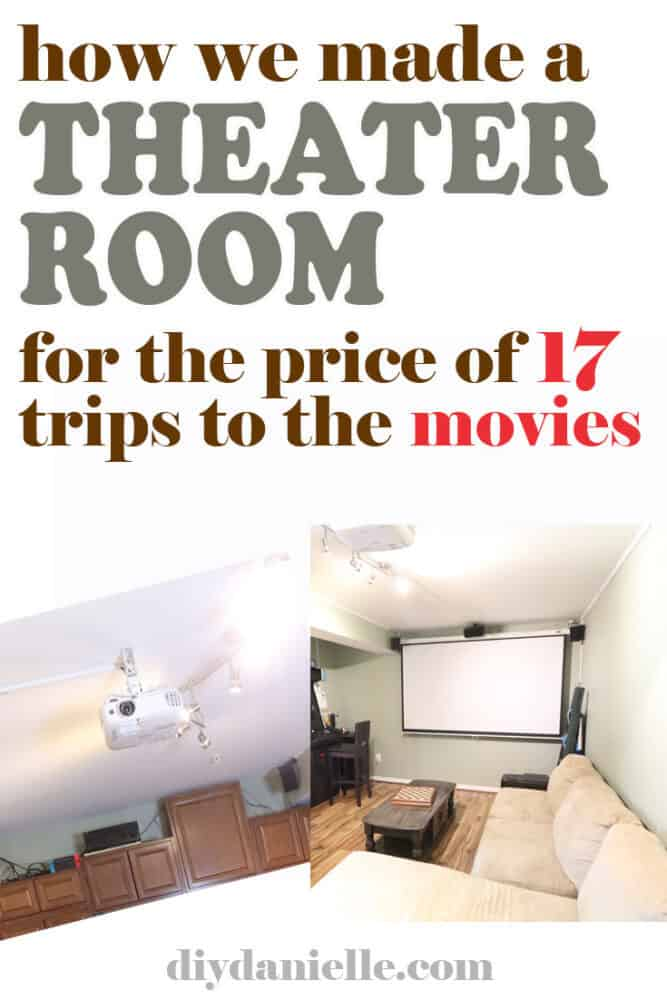 how we made a theater room for the price of 17 trips to the movies!