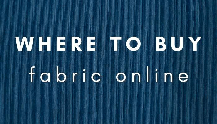 Where to buy fabric ONLINE.