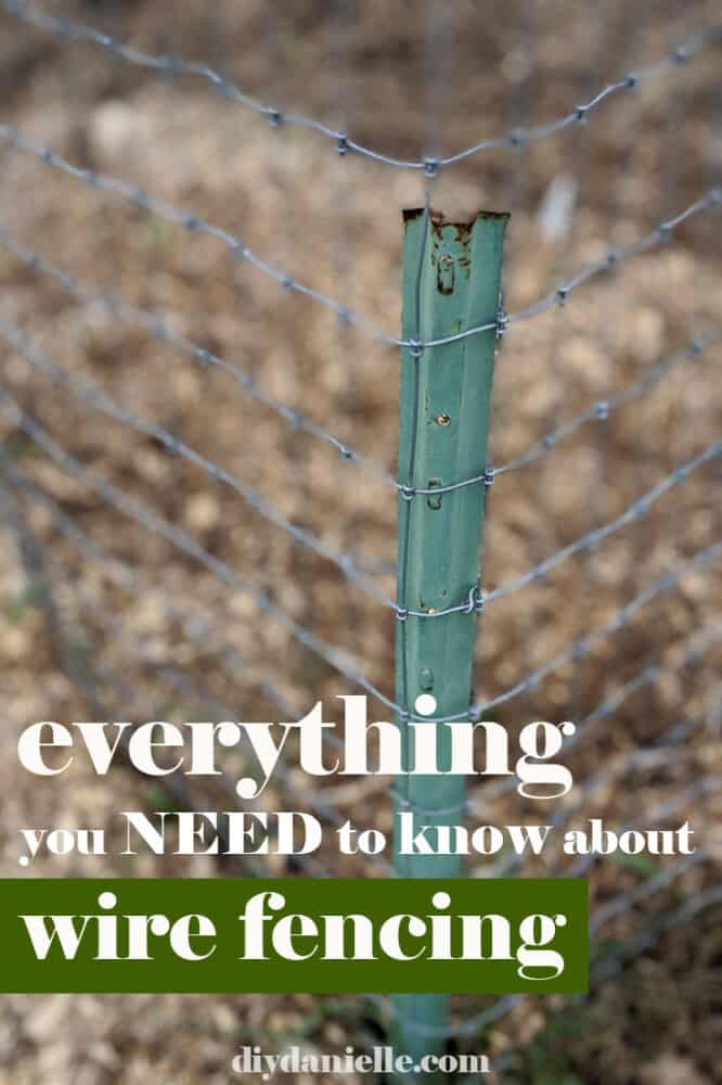 Everything you NEED to know about wire fencing so you won't waste money buying the wrong thing!