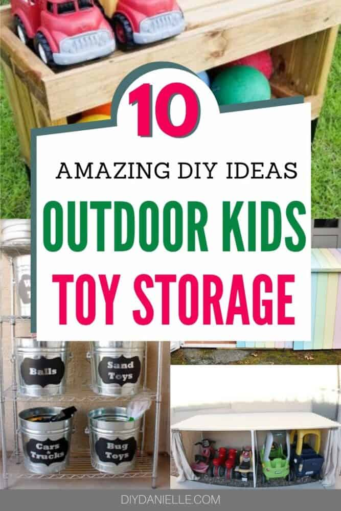 10 Amazing Outdoor Toy Storage Ideas to DIY