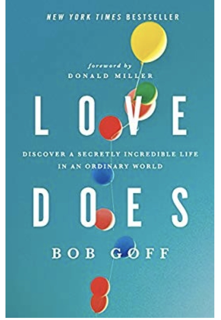 Love Does, Bob Goff