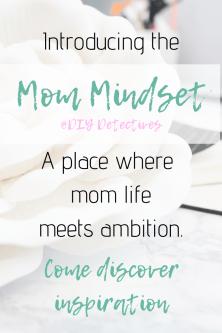 Mom Mindset: Come Discover Inspiration