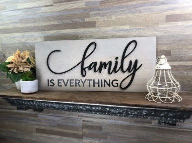 Home Decor: Family is Everything Sign