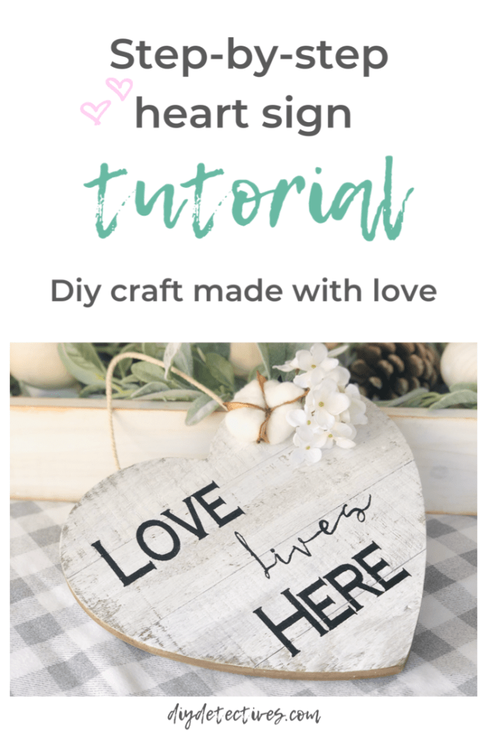 DIY Heart Sign That is Made with Love