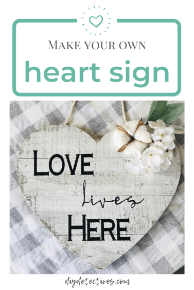 Make Your Own Heart Sign Tutorial