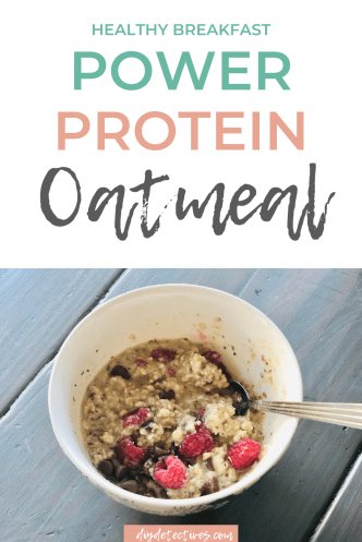 Healthy Breakfast recipe for Power Protein Oatmeal