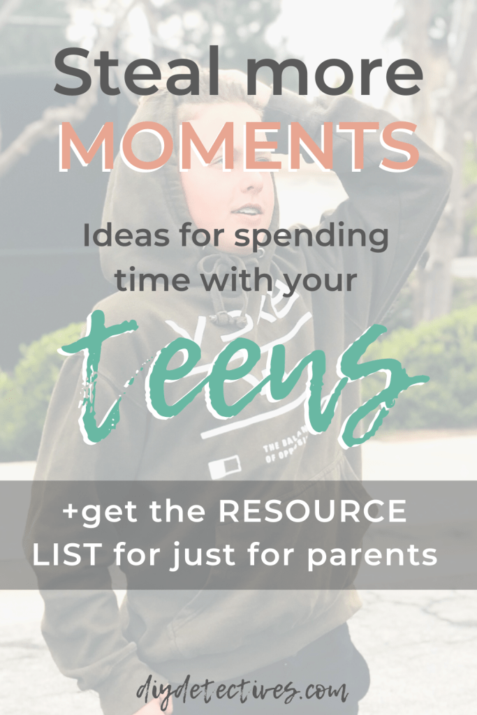 Ideas for Spending More Time with Your Teen
