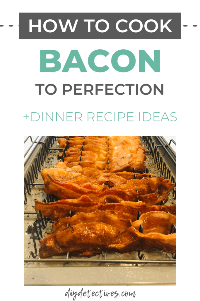 How to Cook Bacon + Recipes
