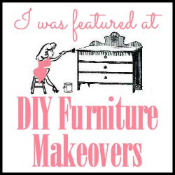 I was featured at DIY Furniture Makeovers