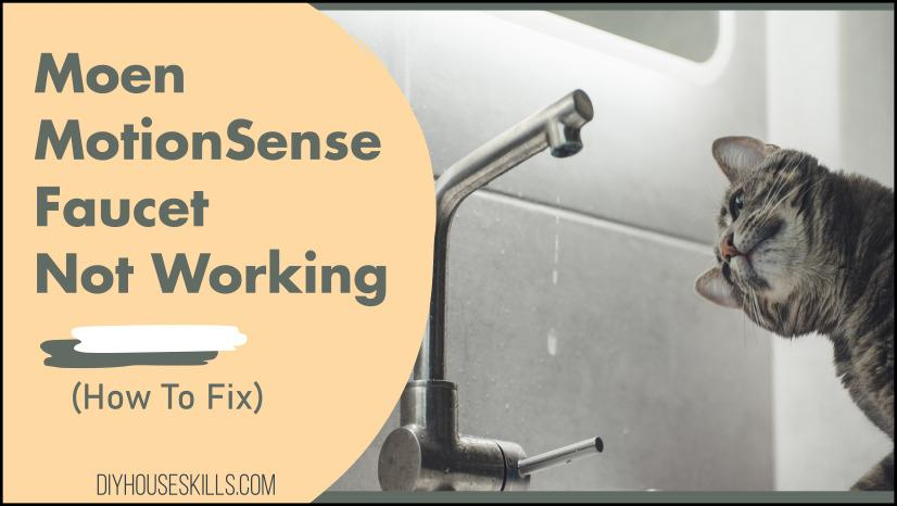 moen motionsense faucet not working