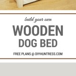 Diy Custom Wooden Dog Bed Diy Huntress