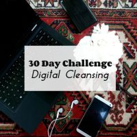 30 Day Challenge: Digital Cleansing