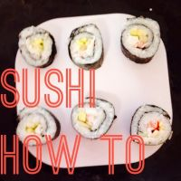 Recipe: Sushi and Yum Yum Sauce