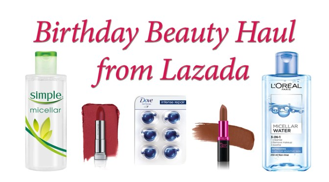 Birthday Beauty Haul from Lazada