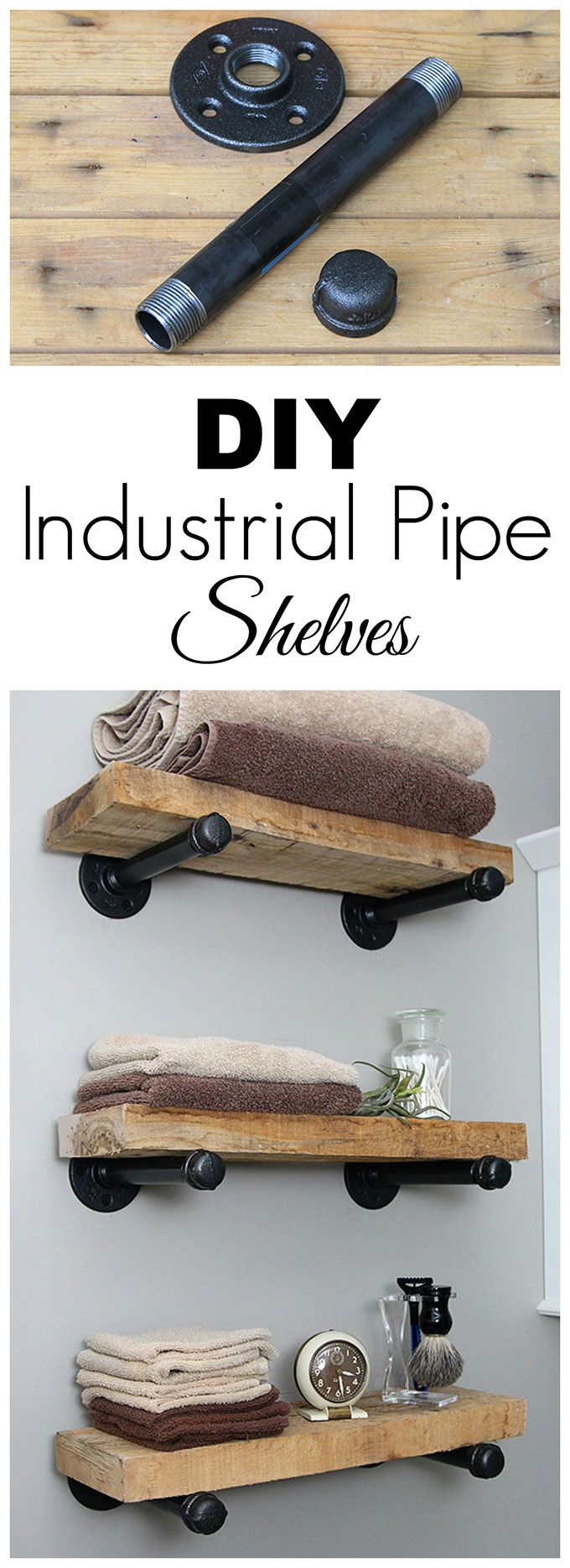 Super easy step by step tutorial for how to make DIY industrial pipe shelves at ...