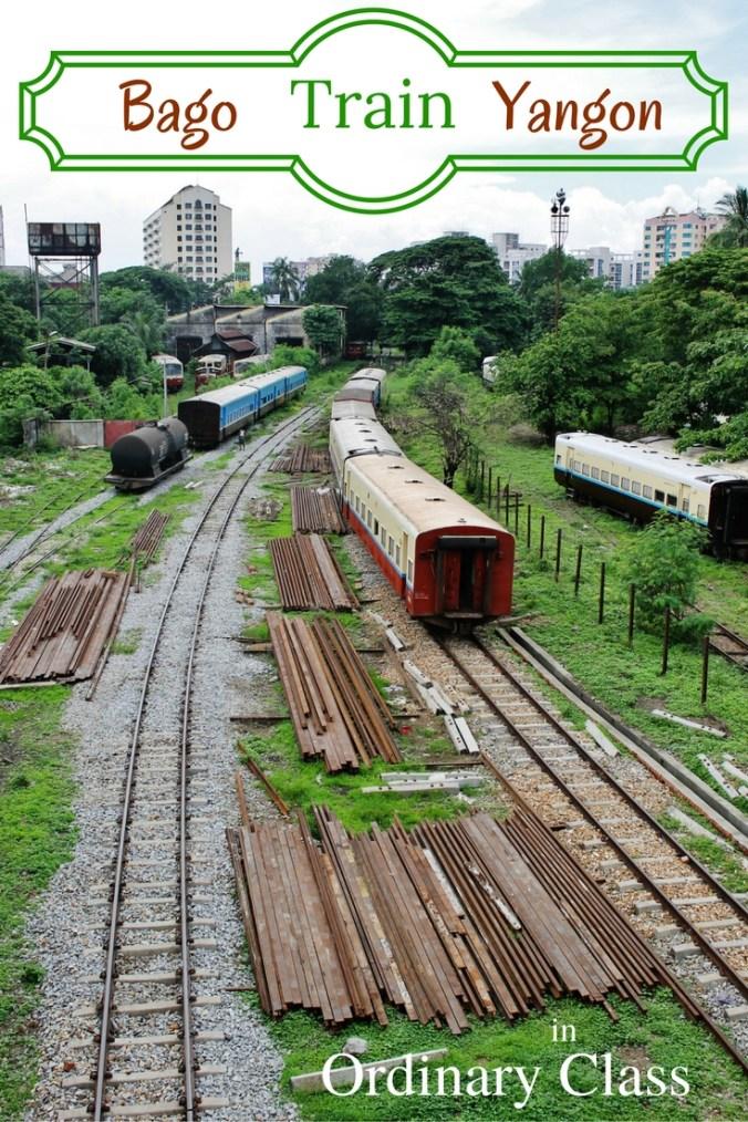 Bago to Yangon Train in Ordinary Class