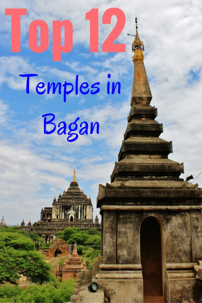 Top 12 Temples in Bagan Archaeological Zone