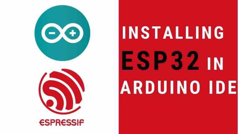 Installing ESP32 In Arduino IDE