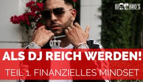 Als DJ reich werden