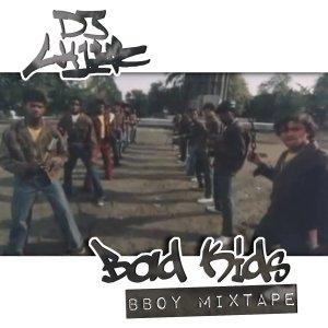 DJ CHiEF - Bad Kids Bboy Mixtape