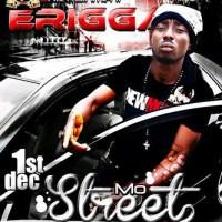 (VIDEO) ERIGGA: Mo Street Gan