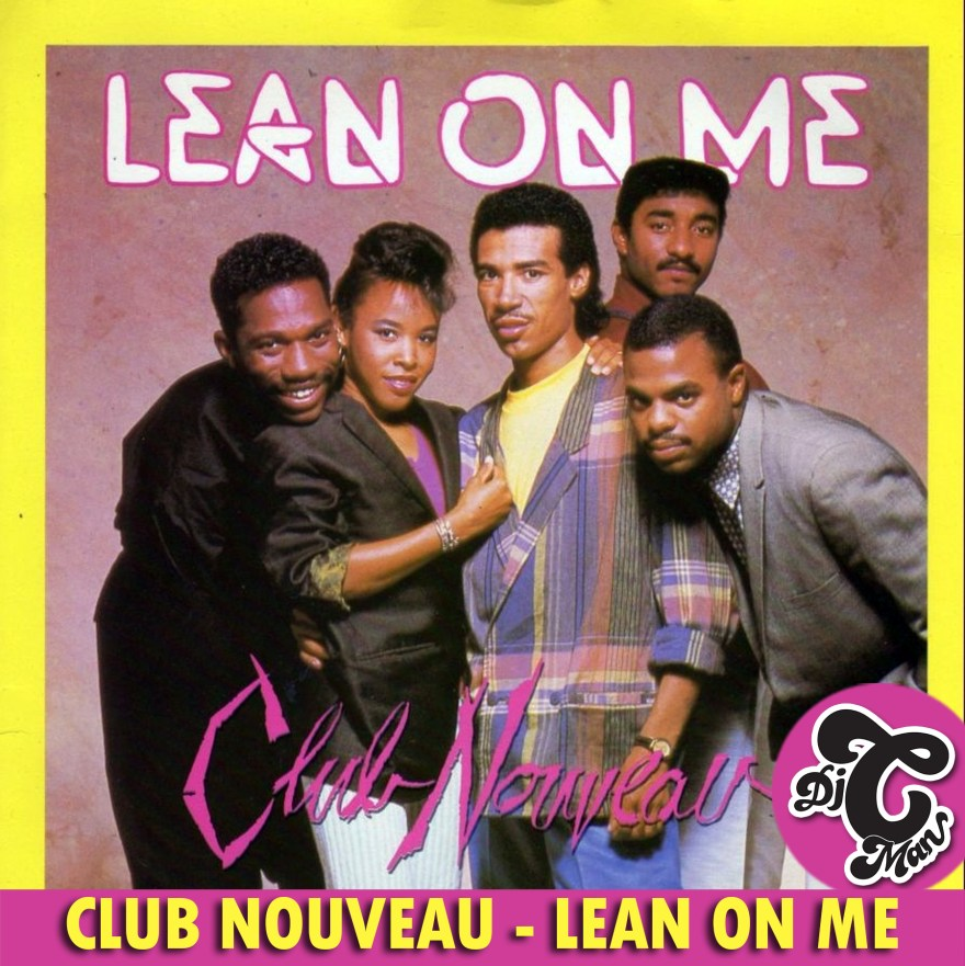"2 X FREE CMAN EDITS: ""CLUB NOUVEAU – LEAN ON ME"" + ""BILLY PAUL – AM I BLACK ENOUGH FOR YOU"""