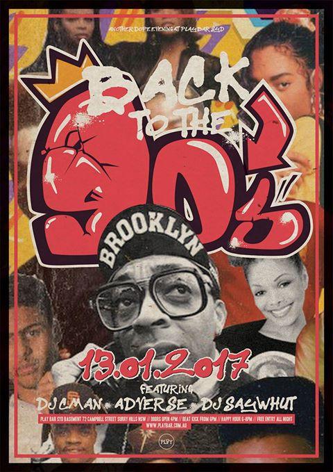 Back 2 the 90's @ Play Bar: DJs CMAN + ADVERSE + SAYWHUT?!
