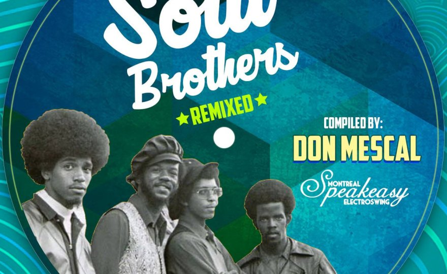 NEW RELEASE: Soul Brothers Remixed Compilation – 36 Bangin' Soul Tracks