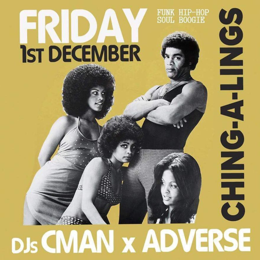 FRI-YAAY 1ST DEC: GOROS (6-9pm) + CHING-A-LINGS (9pm-1am) [DJ CMAN & ADVERSE]