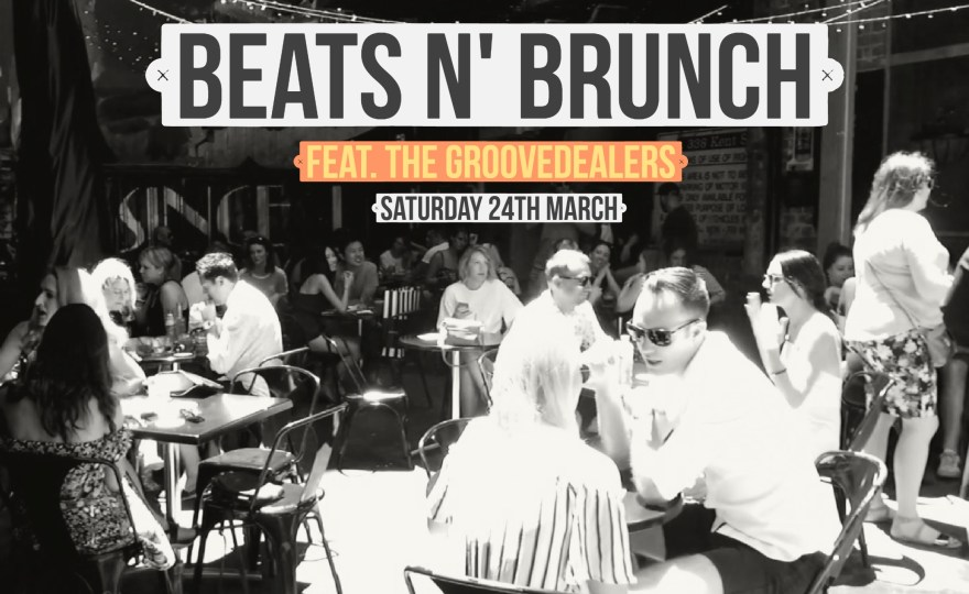 This Sat: BEATS N' BRUNCH w/ THE GROOVEDEALERS @ SILY (SAT.24.MAR)
